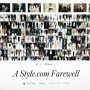 I can't believe today is goodbye to Style.com @styledotcom The impact Style.com had on the fashion industry and fashion fans can't be overstated, it truly changed the game. The Sartorialist was on Style.com from 2006 to around 2008 or 2009. I vividly remember the long nights ,up until 2 or 3 am, to work on images to be published the next morning. I was and will always be proud of my work there. Thank you Dirk Standen for your patience and support during those crazy, fun years.